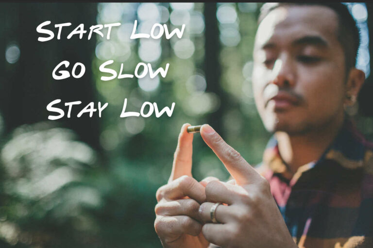 Finding Your Minimum Effective Dose – The Art Of Starting Low, Going Slow And Staying Low