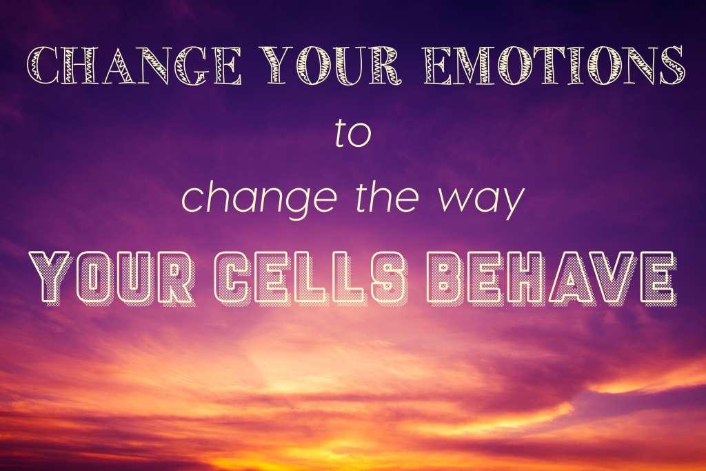 Emotional change causes a change in cellular behavior.