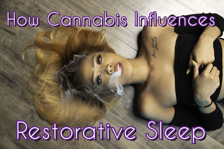 Read more about the article A Good Night's Sleep: How Cannabis Influences Restorative Sleep